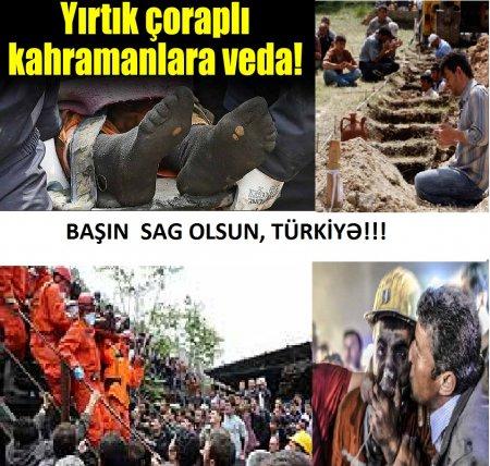 TÜRKİYƏ- SOMA 274 ÖLÜ, 80 YARALI (SÖZÜN BİTDİYİ YER)