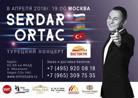 Tanınmış türk estrada ulduzu Sərdar Ortacın Moskvada konserti gözlənilir