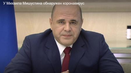 Rusiyanın baş naziri Mişustində  koronavirus aşkar edildi